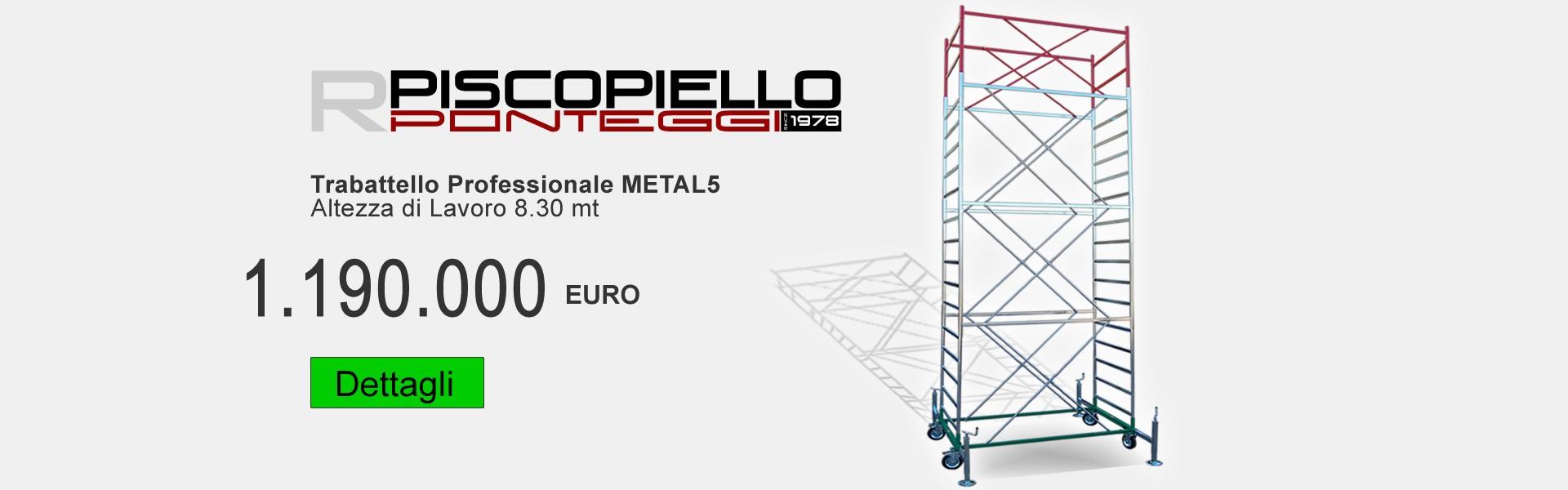 Trabattello Metal5